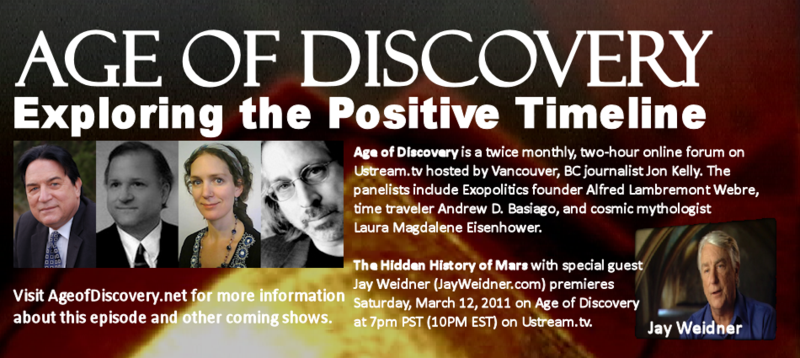 Age of Discovery with Jay Weidner premieres March 12, 2011 on Ustream.tv